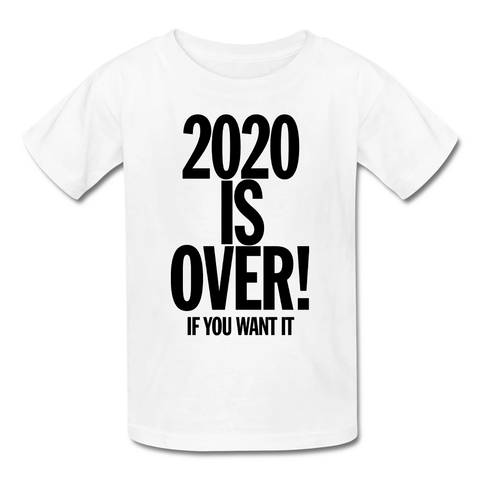 2020 Is Over! T-Shirt (Kids)