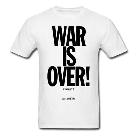 War is Over T-Shirt