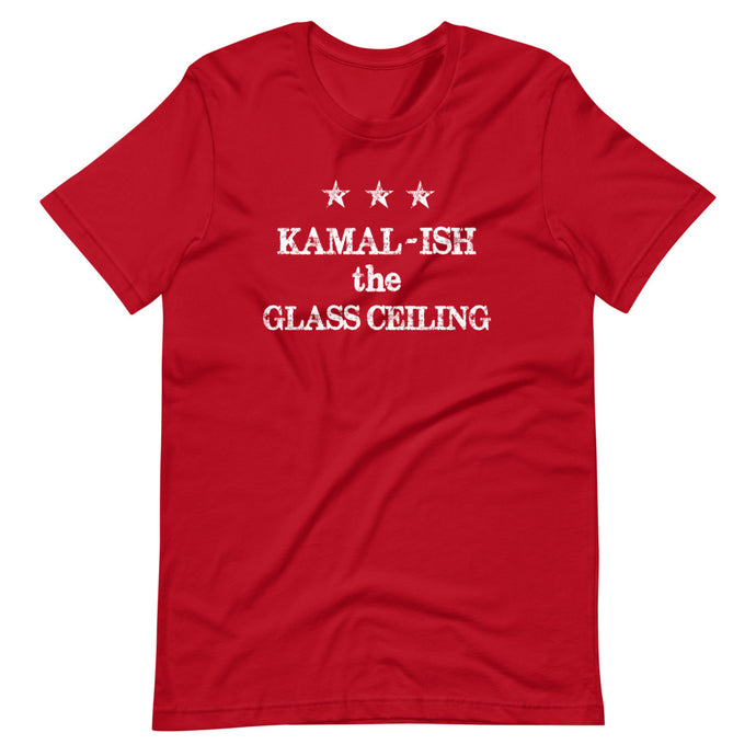 Phrase / Words - Kamal-ish the Glass Ceiling (Multiple Color Options)