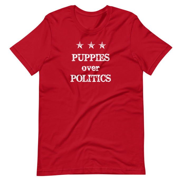 Phrase / Words - Puppies Over Politics (Multiple Color Options)