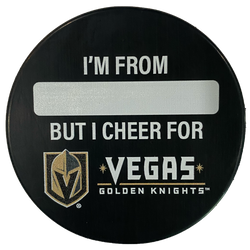 "Vegas Golden Knights ""I'm From"" Puck - VegasTeamStore"