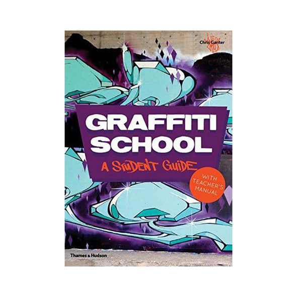 Graffiti School - A Student Guide - Crack Kids Lisboa