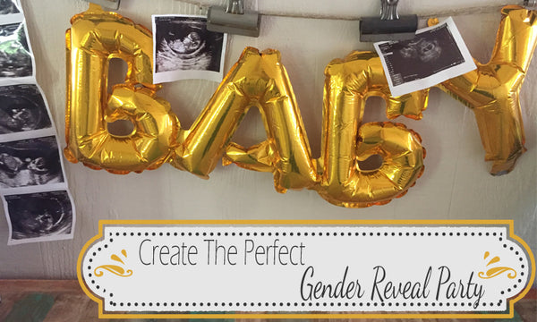 Create The Perfect Gender Reveal Party