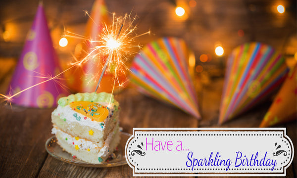 Have a Sparkling Birthday