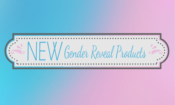 New Gender Reveal Products