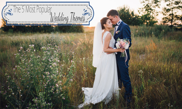 The Five Most Popular Wedding Themes