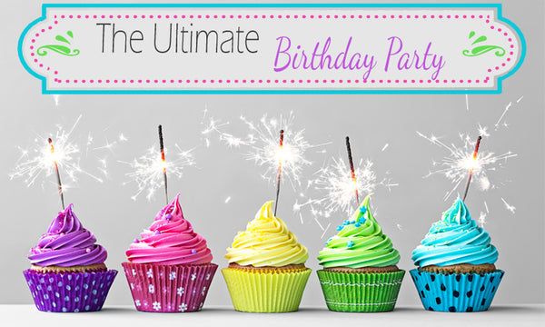 Ultimate Birthday Party