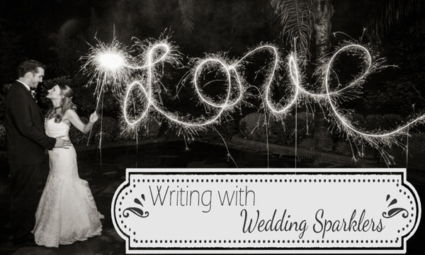 Writing With Wedding Sparklers
