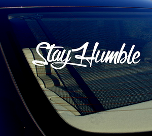 "x2 Stay Humble 8"" JDM Vinyl Decal Sticker Tuner Stance Race Drift Low (styh-A-)"