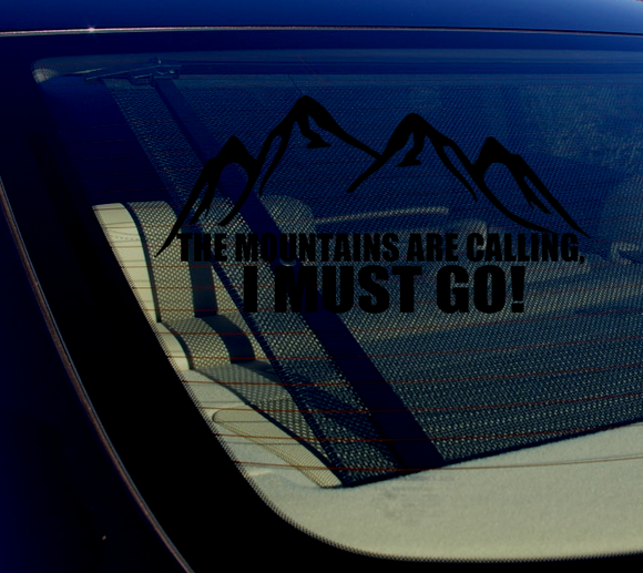 The Mountains are calling, I must go! Sticker Decal 8