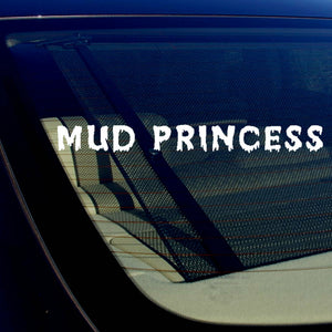 "Mud Princess Girl Off Roading Funny Vinyl Decal Sticker 19"" Inches Long"