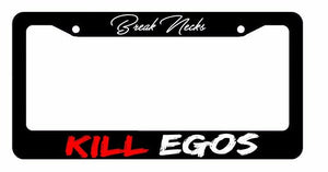 Break Necks Kill Egos JDM Low Slammed Dope License Plate Frame