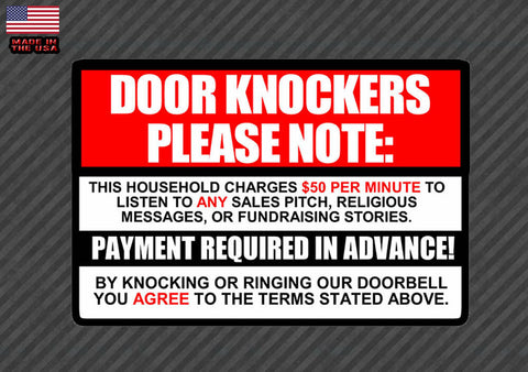 No Soliciting sign Decal Sticker $50 per minute Door Knockers Funny window 6""