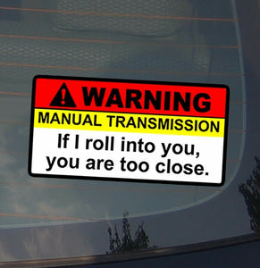 Warning Manual Tranny Vinyl Decal Sticker JDM Racing Drift Low Funny (WrnManulT)
