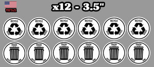 x12 Recycle and Trash Decal Sticker for trash cans - Home & Office Choose Color