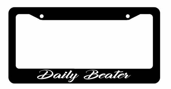 Daily Beater License Plate Frame - Daily Driven JDM