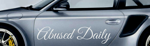 Abused Daily Car Sticker Windshield Decal TUNER JDM Lifestyle Drift DUB