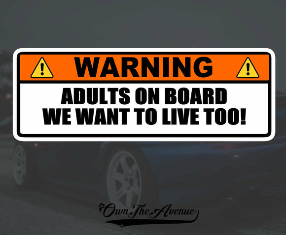 Warning Adults on Board Sticker Decal Funny 6