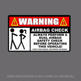 Airbag Check funny warning Decal Sticker OEM JDM Car Truck SUV  5""