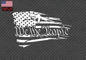 We The People American tattered Flag - Decal Sticker Gun 2nd Amendment White