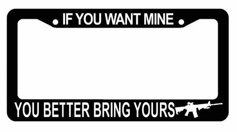 If you want mine, 2nd Amendment 3% gun rights black plastic License Plate Frame