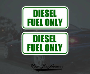 "x2 Diesel Fuel Only sticker decal tank fuel door set pack lot 4"" Each LargeVers."