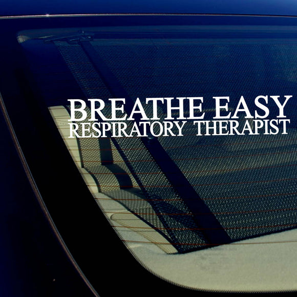 Breathe Easy Respiratory Therapist Windshield Vinyl Decal Sticker 18 Inches Long