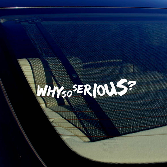 Joker Why So Serious Super Bad Evil Body Window Car White Sticker Decal 7.5