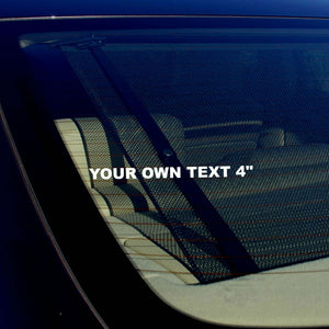 "x100 Your Own Custom Text Vinyl Decal Sticker 100 Quantity 4"" Inches Long"