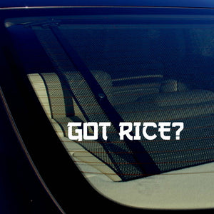 "Got Rice? Funny JDM Drifting Racing Street Bike Vinyl Decal Sticker 7.5"" JapFnt"
