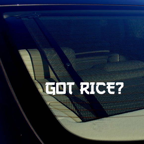 Got Rice? Funny JDM Drifting Racing Street Bike Vinyl Decal Sticker 7.5