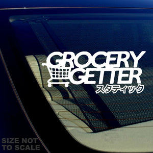Grocery Getter Japanese JDM Racing Drifting Tuner Funny Decal Sticker 7.5""