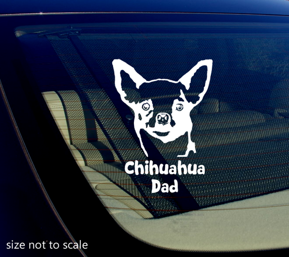 Chihuahua Dad Sticker Decal Dog Animal Car 5