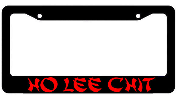 Ho Lee Chit Funny JDM Tuner Drifting Racing License Plate Frame
