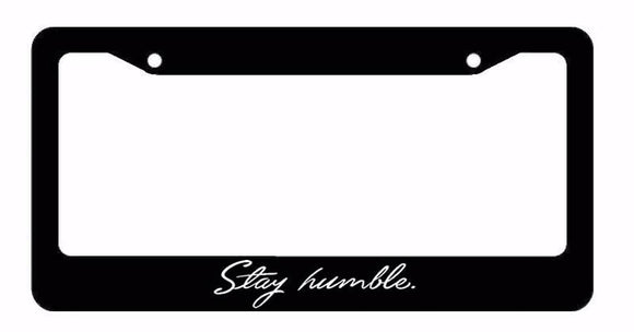 JDM Stay Humble Tuner Drifting Racing Funny Black License Plate Frame (smblefr8)