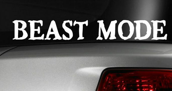Beast Mode Funny Car Vinyl Decal Sticker Window JDM Work Out Gym Hustle Dope #24