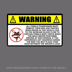 Funny Warning No BRA & PANTIES Decal Sticker JDM Car Truck SUV  5""