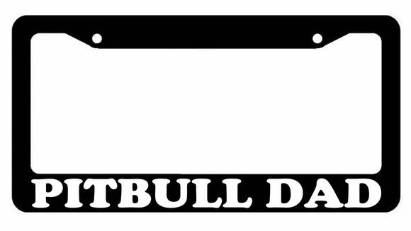 Pitbull Dad I Love My Rescue Dog Black Plastic License Plate Frame #339