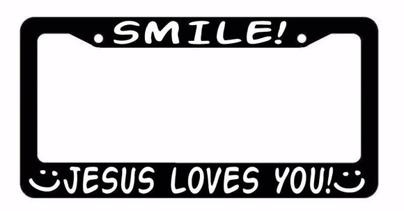SMILE! Jesus Loves You Christian Religion Christ Funny License Plate Frame