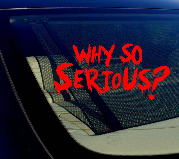 Why So Serious #2 Sticker Decal Joker Evil Body Window Car Red 7.5