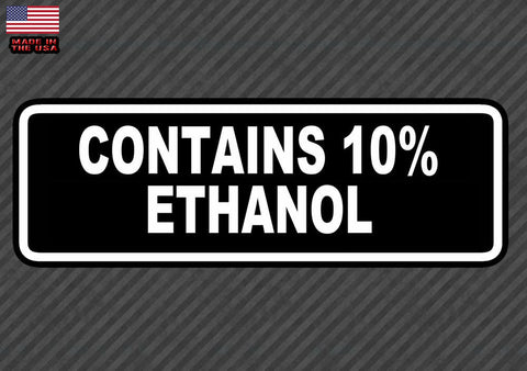 Contains 10% Ethanol Warning Bumper Sticker Decal Gas Pump 7""