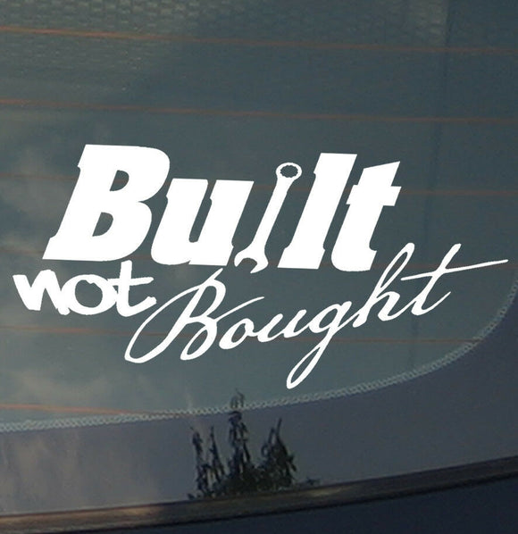 Built Not Bought Modified Tuner JDM Racing Drifting Low Dope Decal Sticker 8PKB