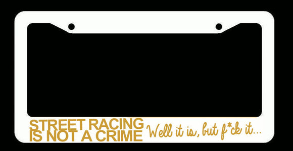 JDM Street Racing Tuner Drifting Funny White License Plate Frame Gold Art