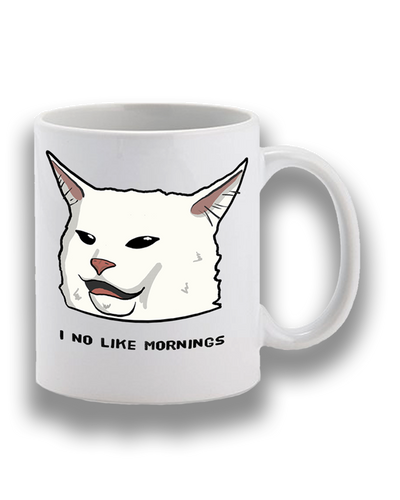 I No Like Mornings Mug