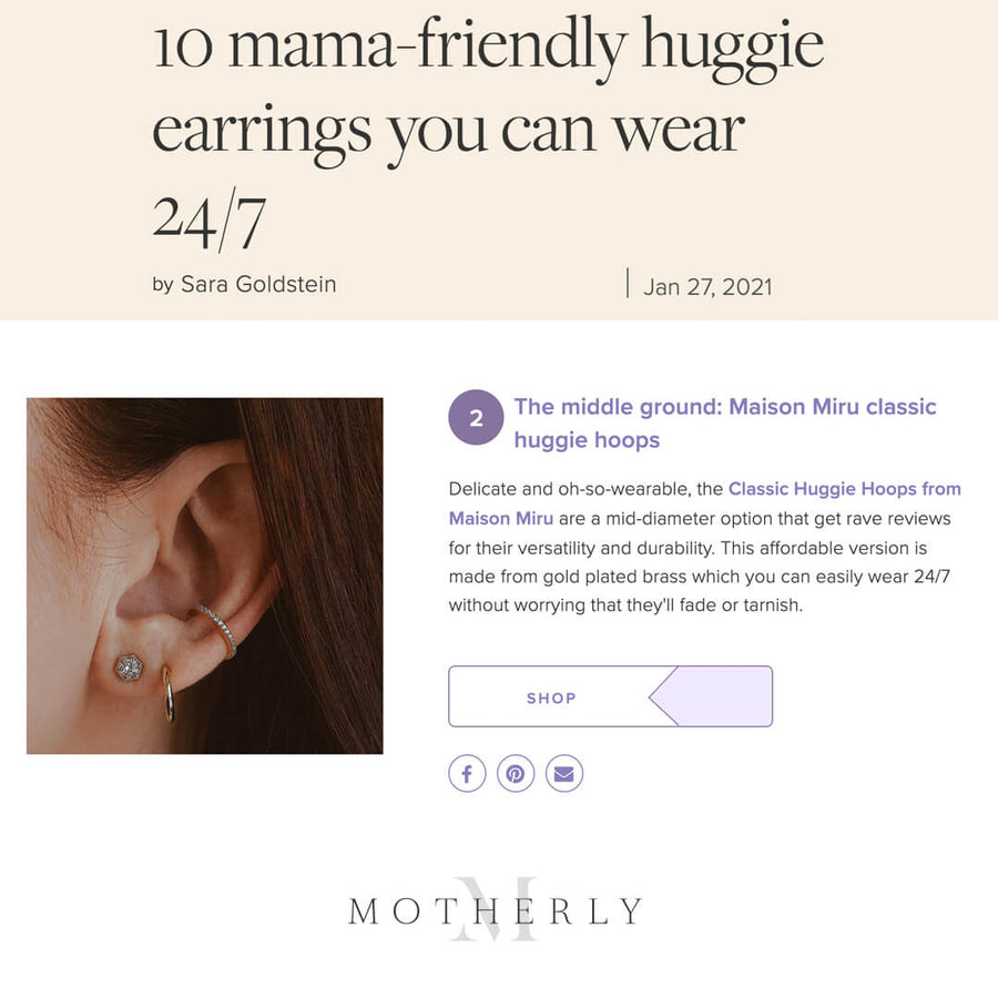 Our Classic Huggie Hoops as Seen on Motherly