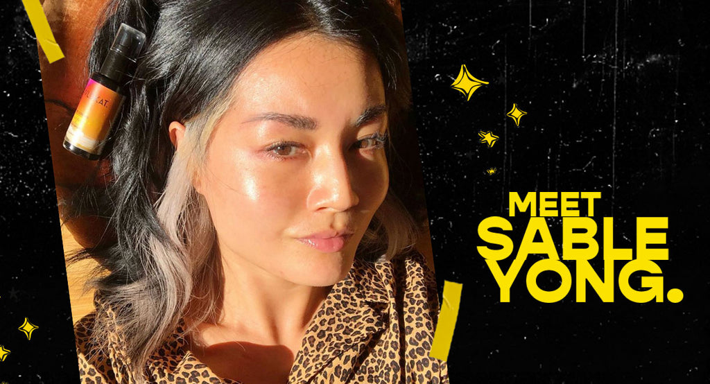 Sable Yong Talks Stressed Skin and How To Achieve a Juicy Glow.