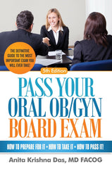 The definitive guide by Krishna Das, MD for OB GYN's preparing for their ABOG oral exam.
