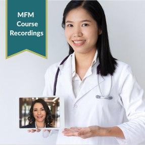 MFM Review Course Recordings for ABOG or AOBOG Subspecialty Oral Exam