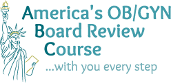 America's OB/GYN Board Review Course