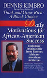 Daily Motivations for African-American Success By Dennis Kimbro